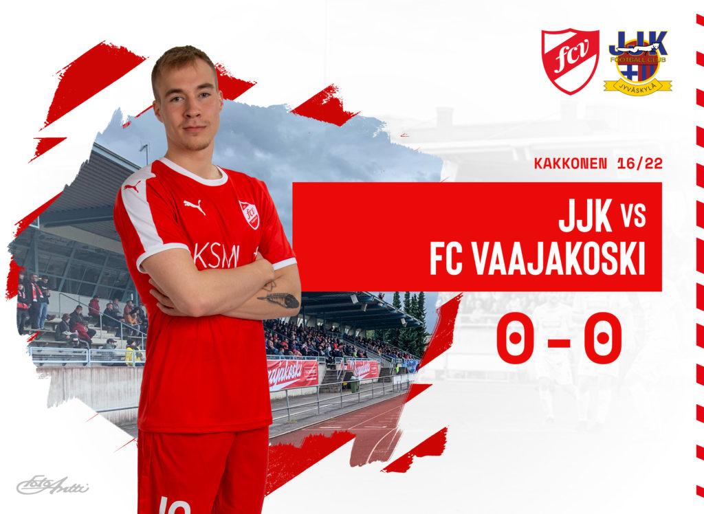 FC Vaajakoski - JJK 0-0